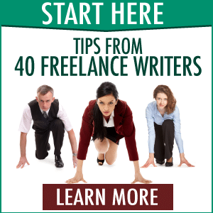 Start Here: 40 Freelance Writers Share How They Find Clients, Stay Motivated, and Earn Well Today