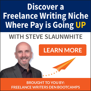 Freelance Writers Den Free Event: Discover a Freelance Writing Niche Where Pay is Going UP!