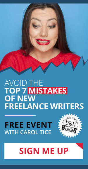Avoid the Top 7 Mistakes of New Freelance Writers: A Free Event with Carol Tice