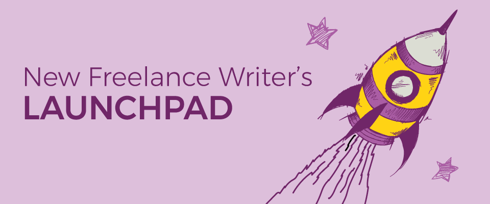 New Freelance Writers Launchpad