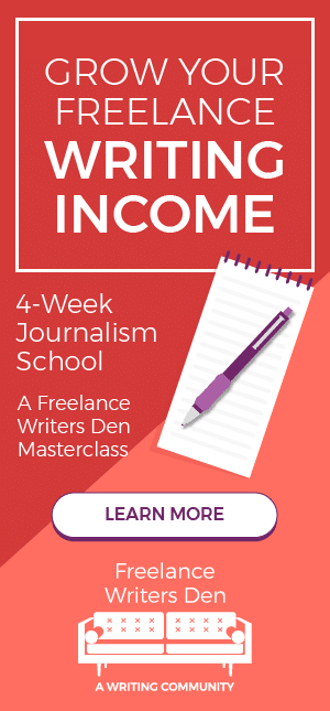 4-Week Journalism School. Grow Your Freelance Writing Income! SIGN UP NOW – Freelance Writers Den
