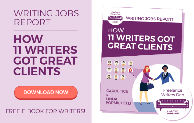"Writing Jobs Report: How 11 Writers Got Great Clients. Free e-Book for Writers."" width="