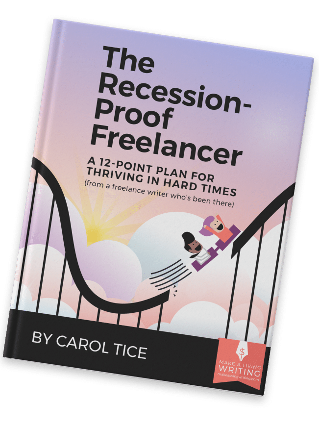 The Recession-Proof Freelancer - A 12-Point Plan For Thriving In Hard Times